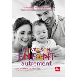 LIVRE - ELEVER SON ENFANT AUTREMENT